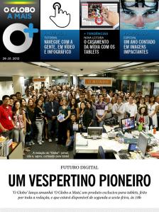 Vespertino do Globo O Mais: Indícios de maturidade dos aplicativos